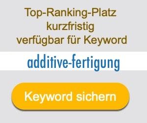 additive-fertigung Anbieter Hersteller